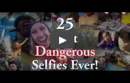 best dangerous selfies