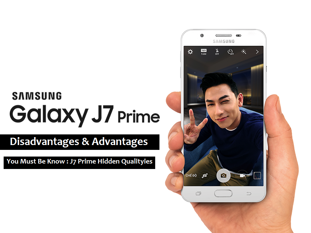 Samsung-Galaxy-J7-Prime advantages & disadvantages