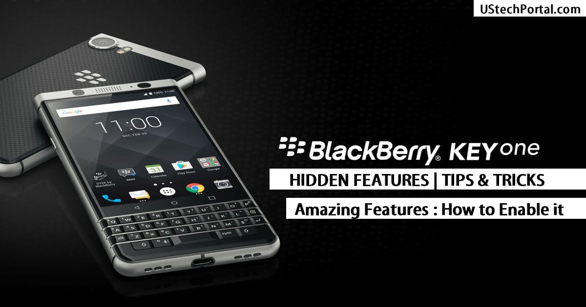 Blackberry keyone hidden features - tips-tricks-ui-features