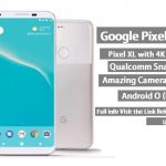 Google pixel 2 xl full specification , disadvantages,Problems