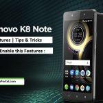 Lenovo K8 Note Hidden Features-tips-tricks