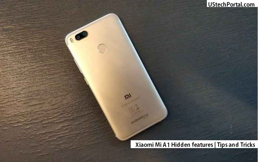 Xiaomi mi a1 hidden features-Tips and tricks