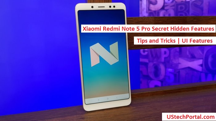 Xiaomi Redmi Note 4 Tips Tricks Features: Xiaomi Redmi Note 5 Pro Hidden Features