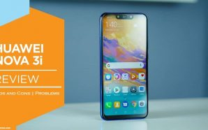 Huawei nova 3i Honest Review: Pros-Cons | Advantages | Disadvantages|…
