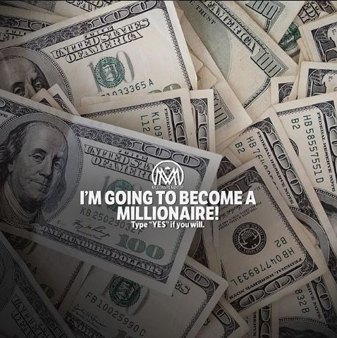 I'm Going to become a Millionaire