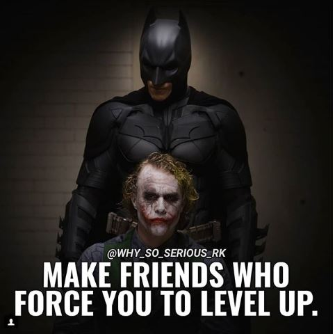 Make Friends Who Force You to Level Up