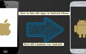 Top ios Emulator For Android: How to Run iOS Apps…