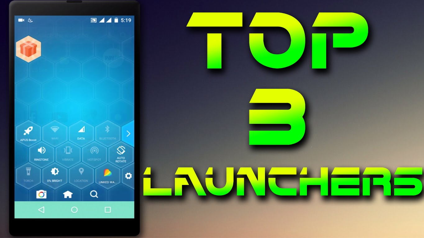 3 Best Android Launcher of 2019 : Change the interface of Phone