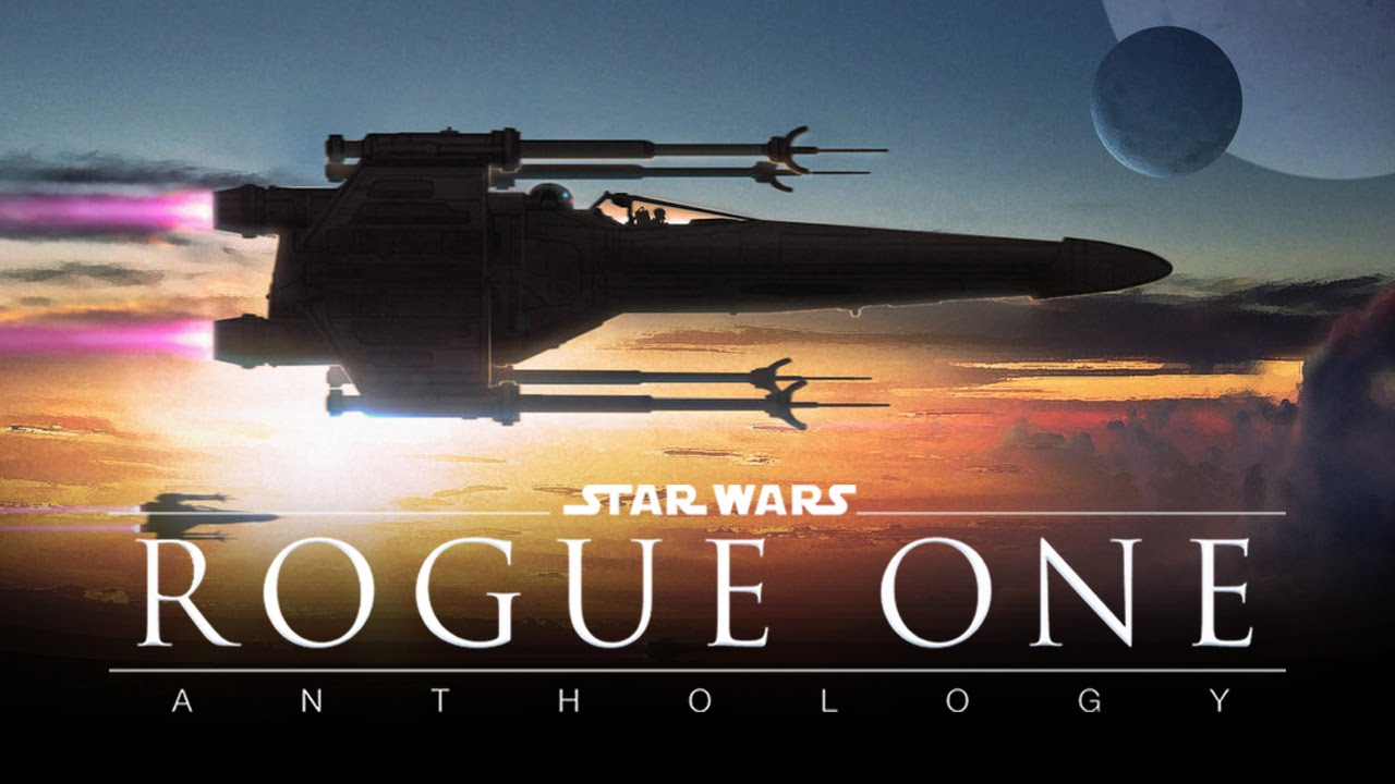 Rogue One: A Star Wars (2016) Release Dates & Best 2 Trailers