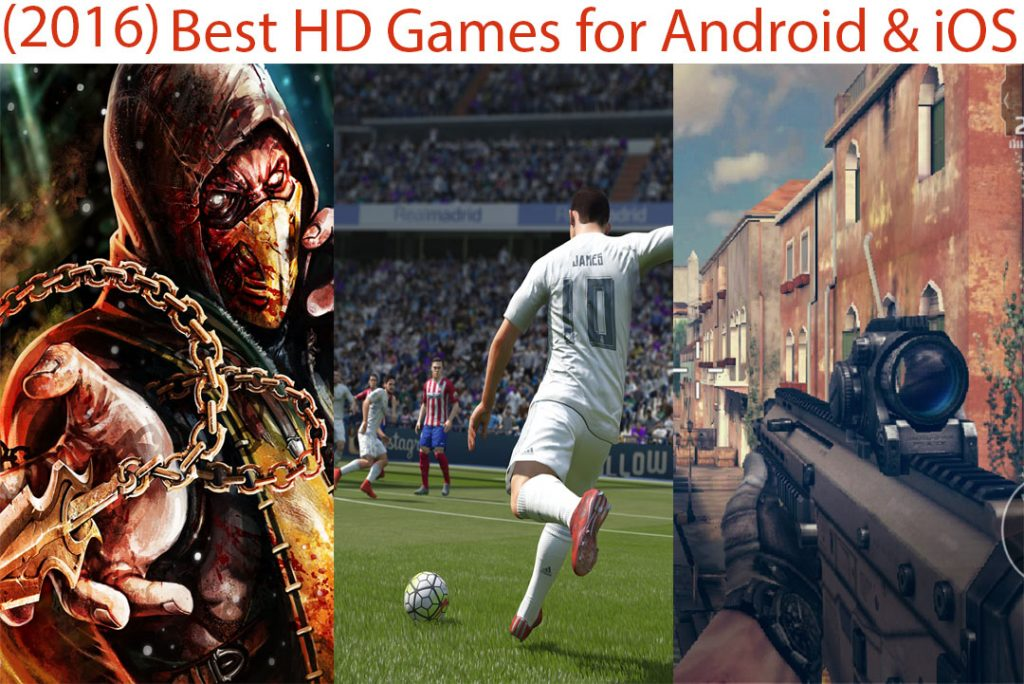 Best HD Graphics Games for Android and iOS 2017