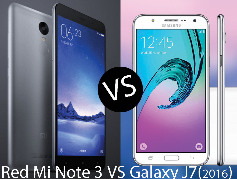 Samsung Galaxy J7 (2016) VS Redmi Note 3 Comparision Sheet