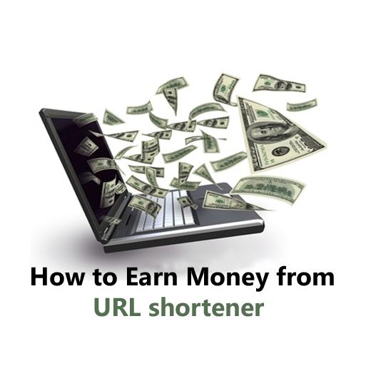 How to Earn Money from URL shortener : Start Earning