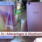 Vivo X7 Advantages and Disadvantages : Full Review
