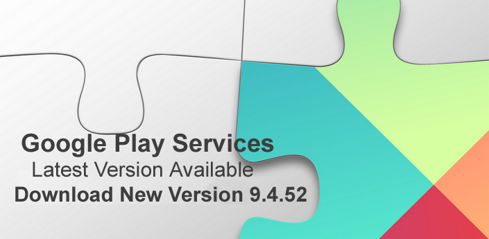 Google-Play-services 9.4.52 download apk