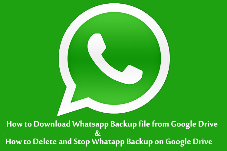 How to Download Whatsapp Backup file from Google Drive