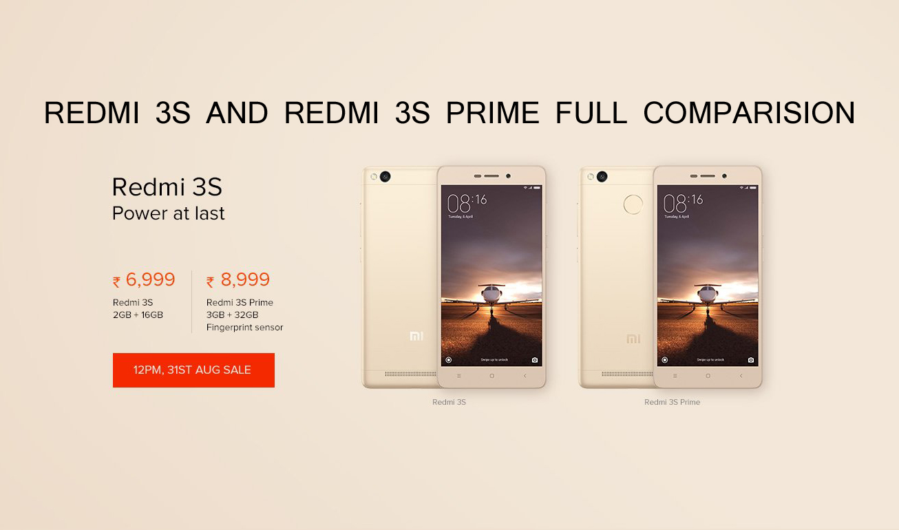 Redmi Mi 3S & Redmi Mi 3S Prime Comparision : Full Specification