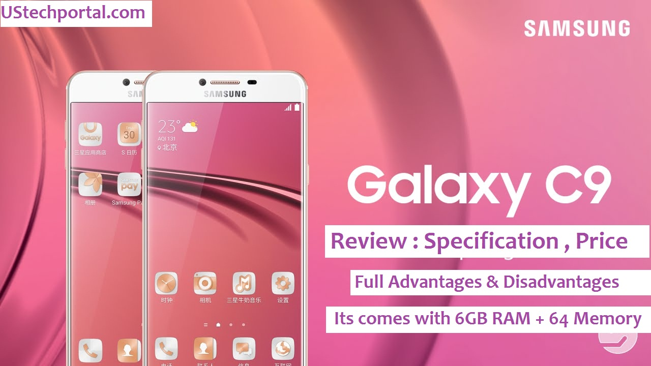 Samsung Galaxy C9 Review : Advantages | Disadvanatges / Drawbacks