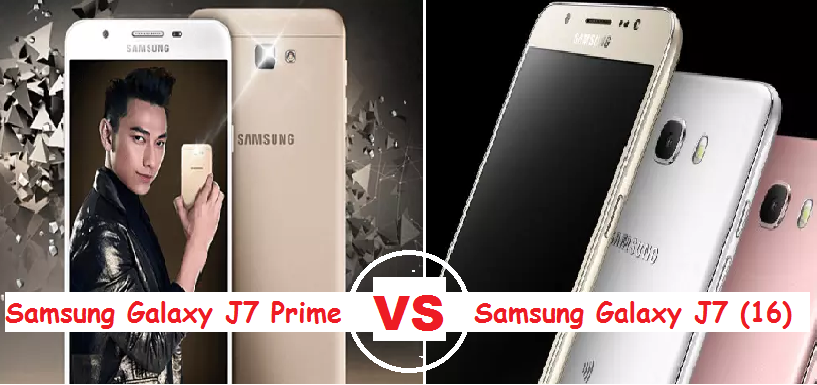 Samsung Galaxy J7 (2016) VS Samsung Galaxy J7 Prime Comparision