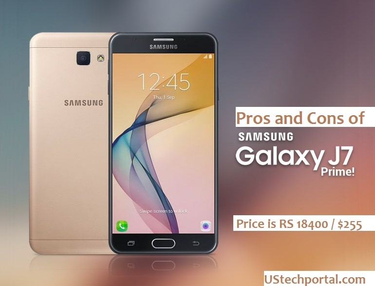 Pros and Cons of Samsung Galaxy J7 Prime : Review