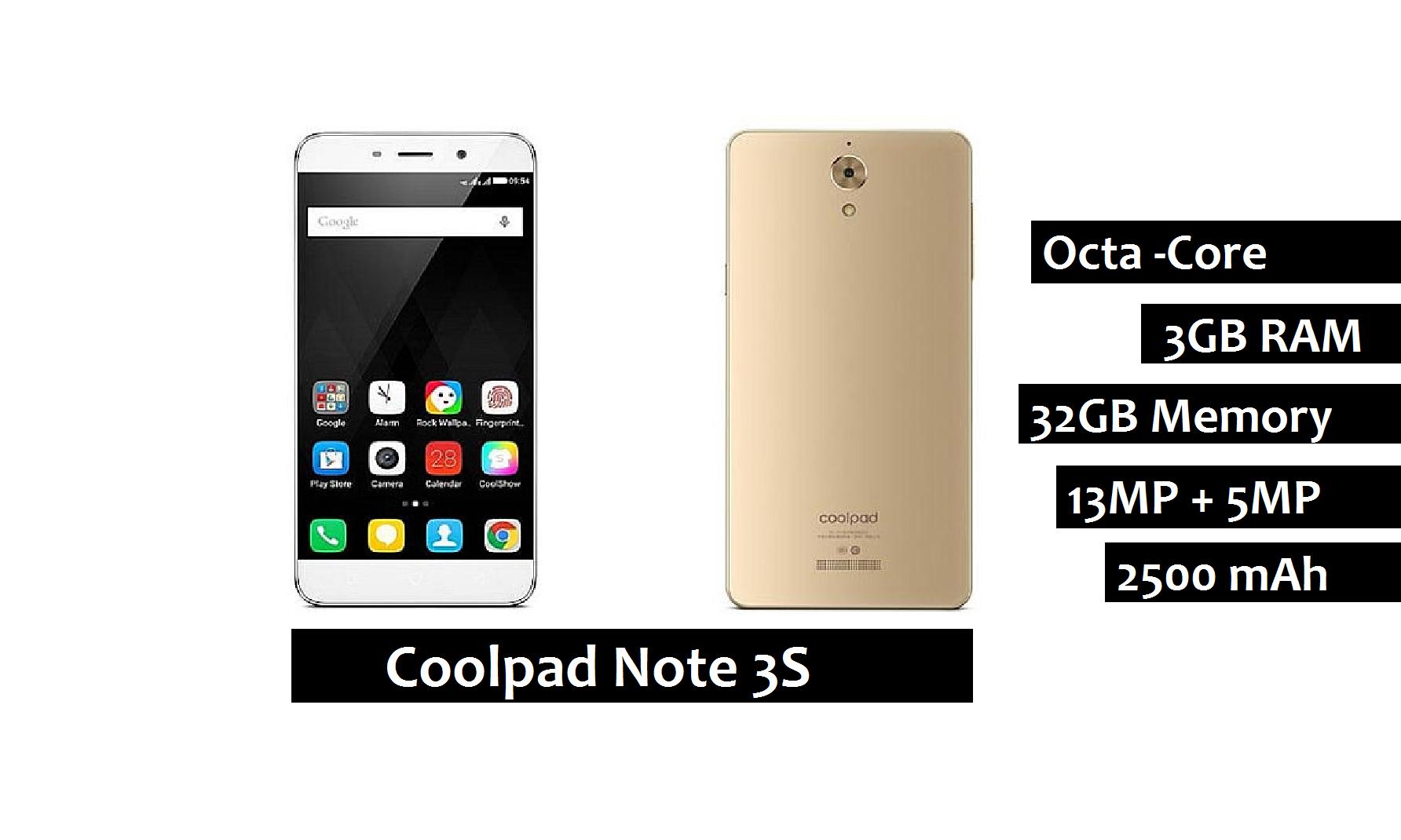 Coolpad Note 3S Review : Advantages , Disadvantages , Price , Release date