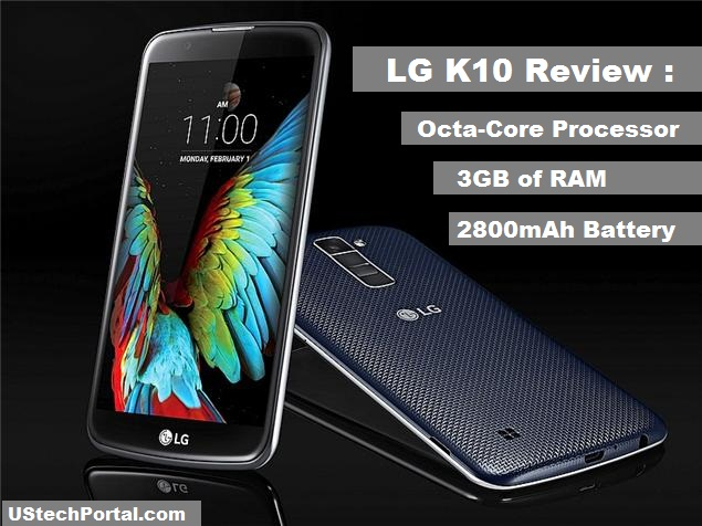 LG k10 Review-Advantages-disadvantages
