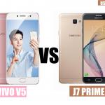 VIVO V5 VS SAMSUNG GALAXY J7 PRIME