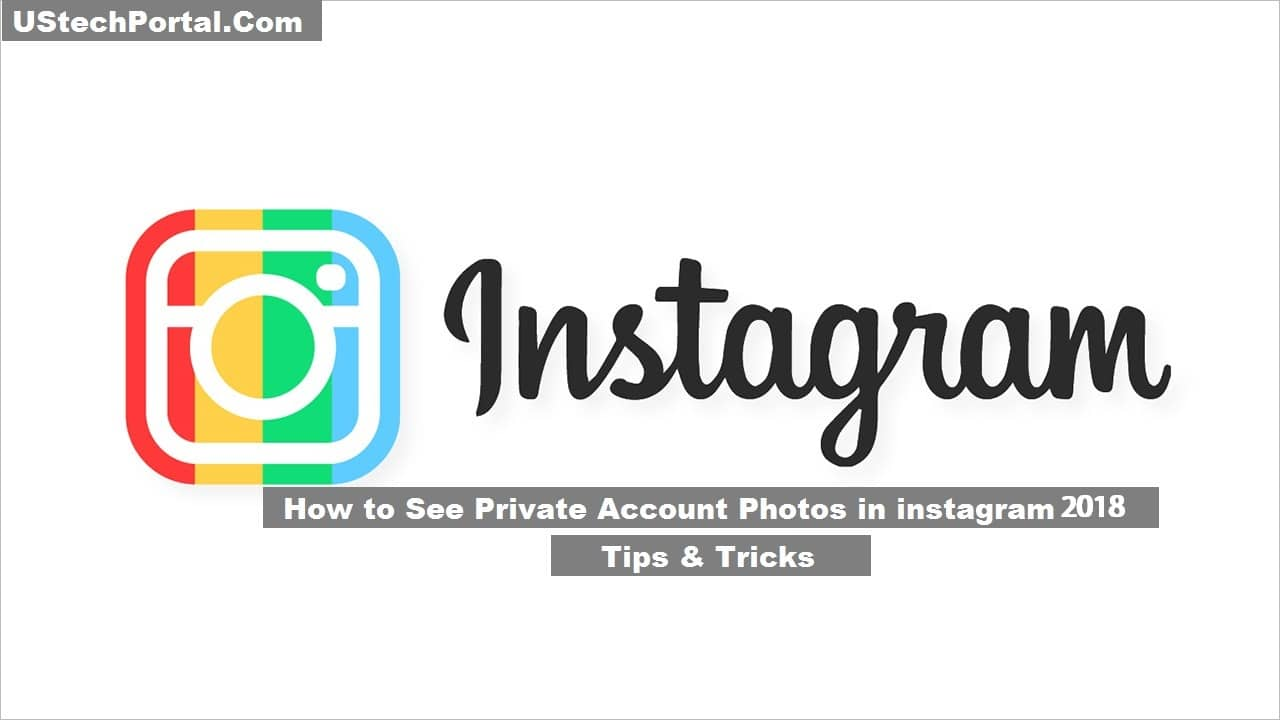 How to See Private Account Photos on instagram 2019 (Tips & Tricks)