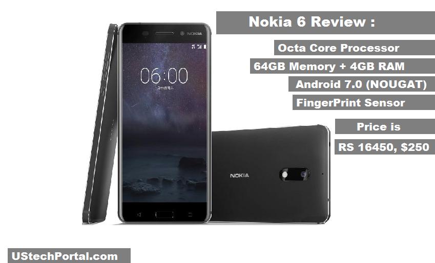 Nokia 6 Review : Advantages | Disadvantages | Release date | Price