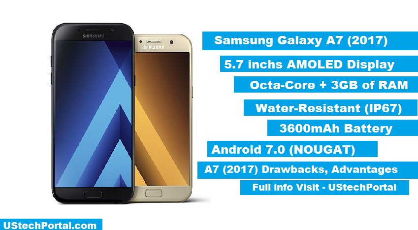 Samsung Galaxy A7 (2017) Review : Advantages & Disadvantages,Price