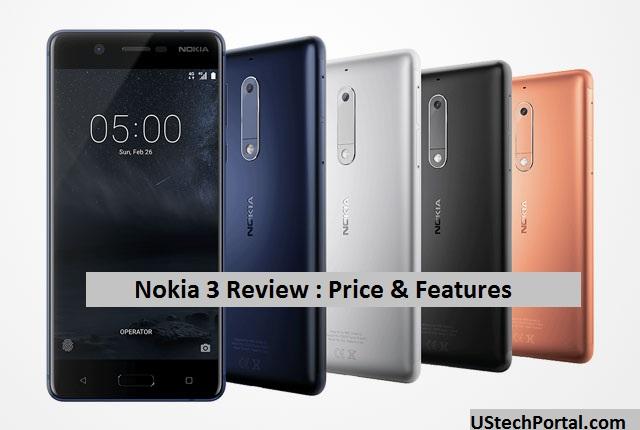 Nokia 3 Review : Advantages | Disadvantages | Problems