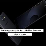 samsung galaxy c9 pro hidden features