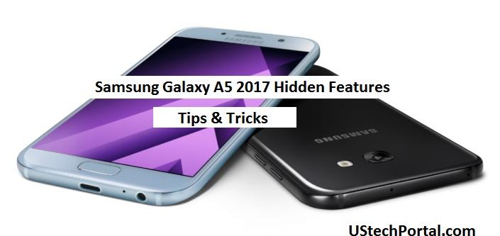 Galaxy-A5 2017-hidden-features