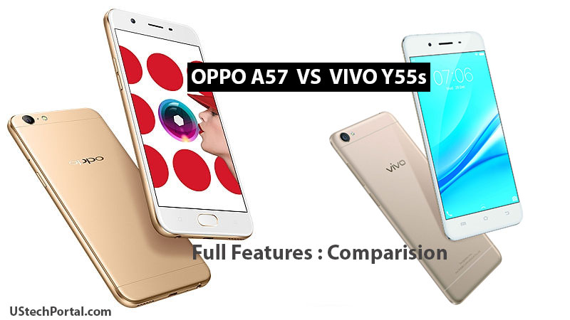 Oppo A57 VS Vivo Y55s Features Comparision Review