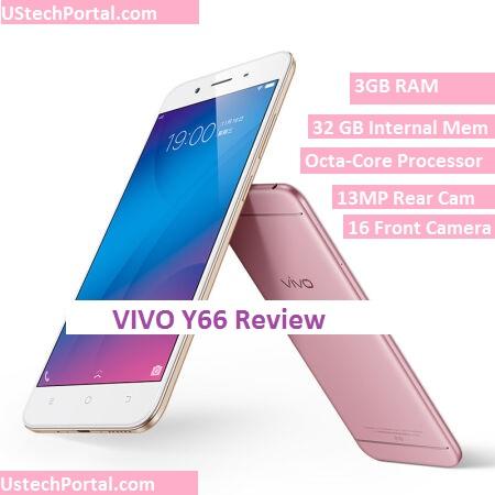 Vivo Y66 Review : Advantages | Disadvantages | Problems : Users Facing Problems