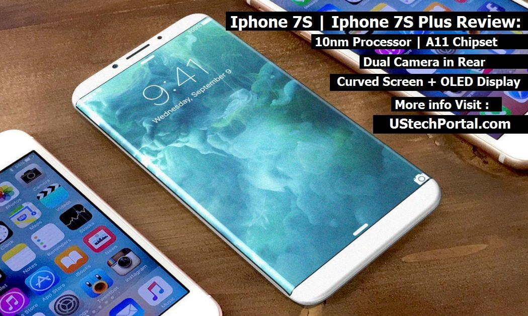 Iphone 7S and Iphone 7S Plus Review : Advantages | Disadvantages | Problems