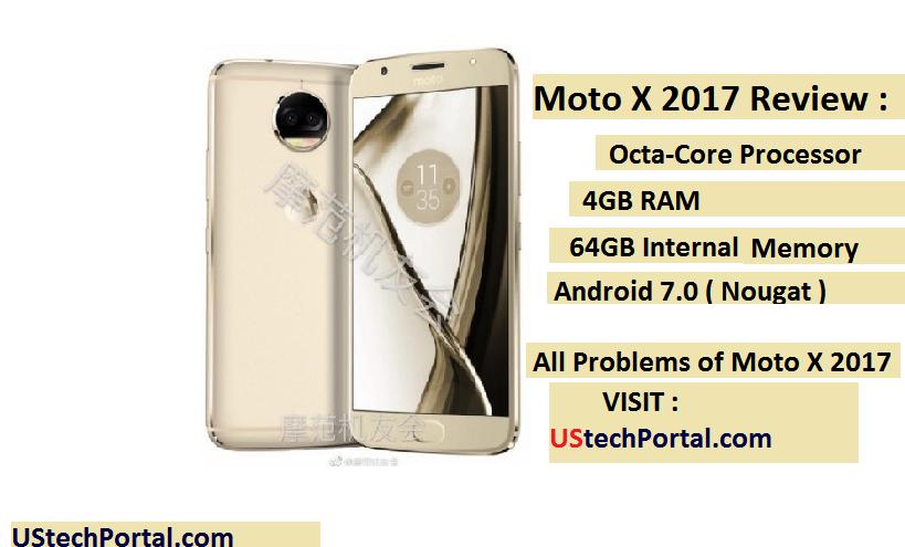 Motorola Moto X 2017 Review : Advantages ,Disadvantages ,Problems