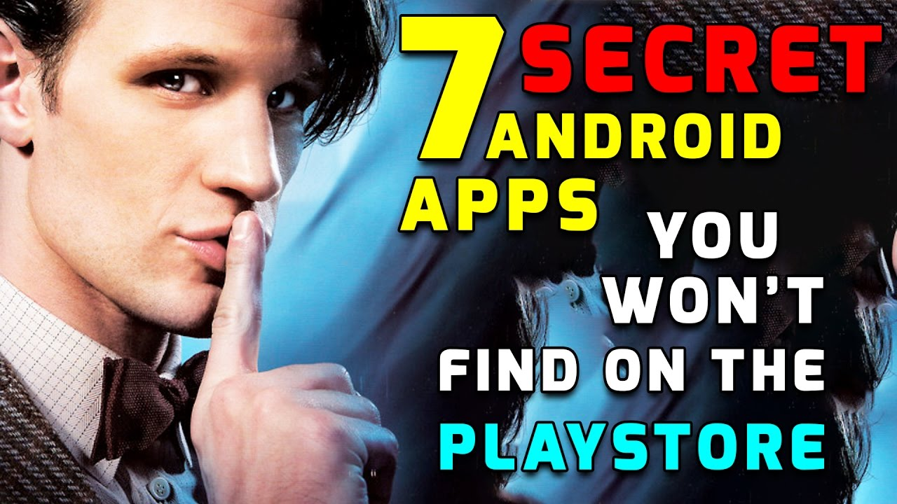 Best Secret Apps for Android Not in play store 2017