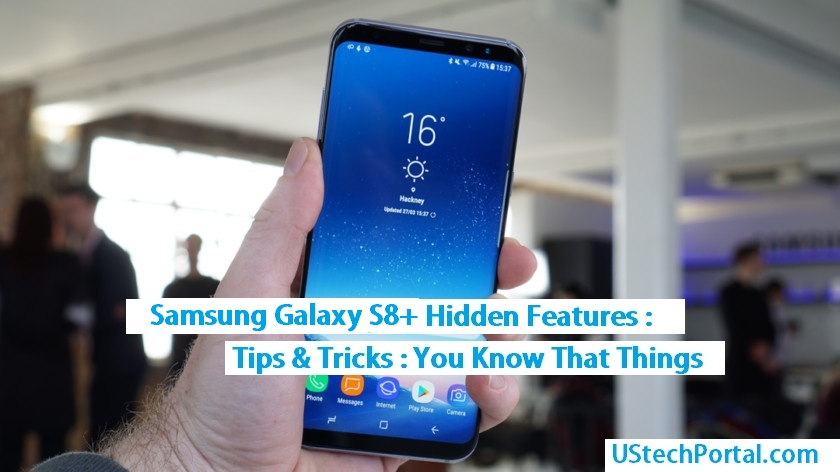 Samsung Galaxy S8+ Hidden Features | Tips & Tricks | UI Features