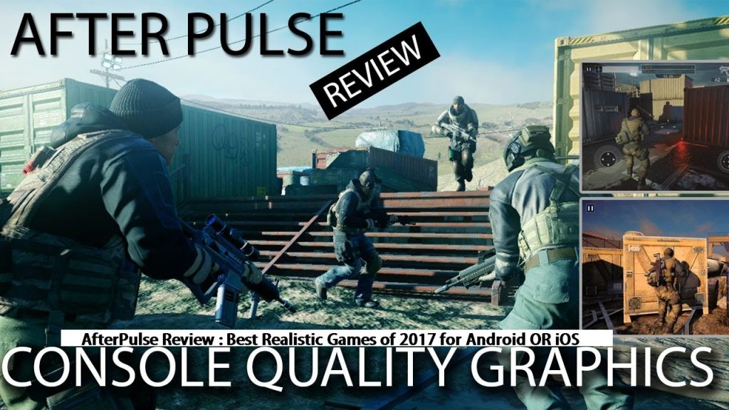 Afterpulse Review : Best Realistic Game of 2017 For Android or Ios