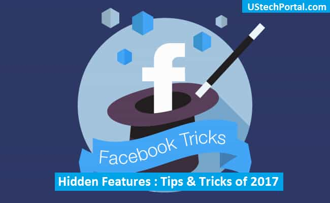 Facebook Hidden Features | Tips and Tricks | Secret Features of 2017