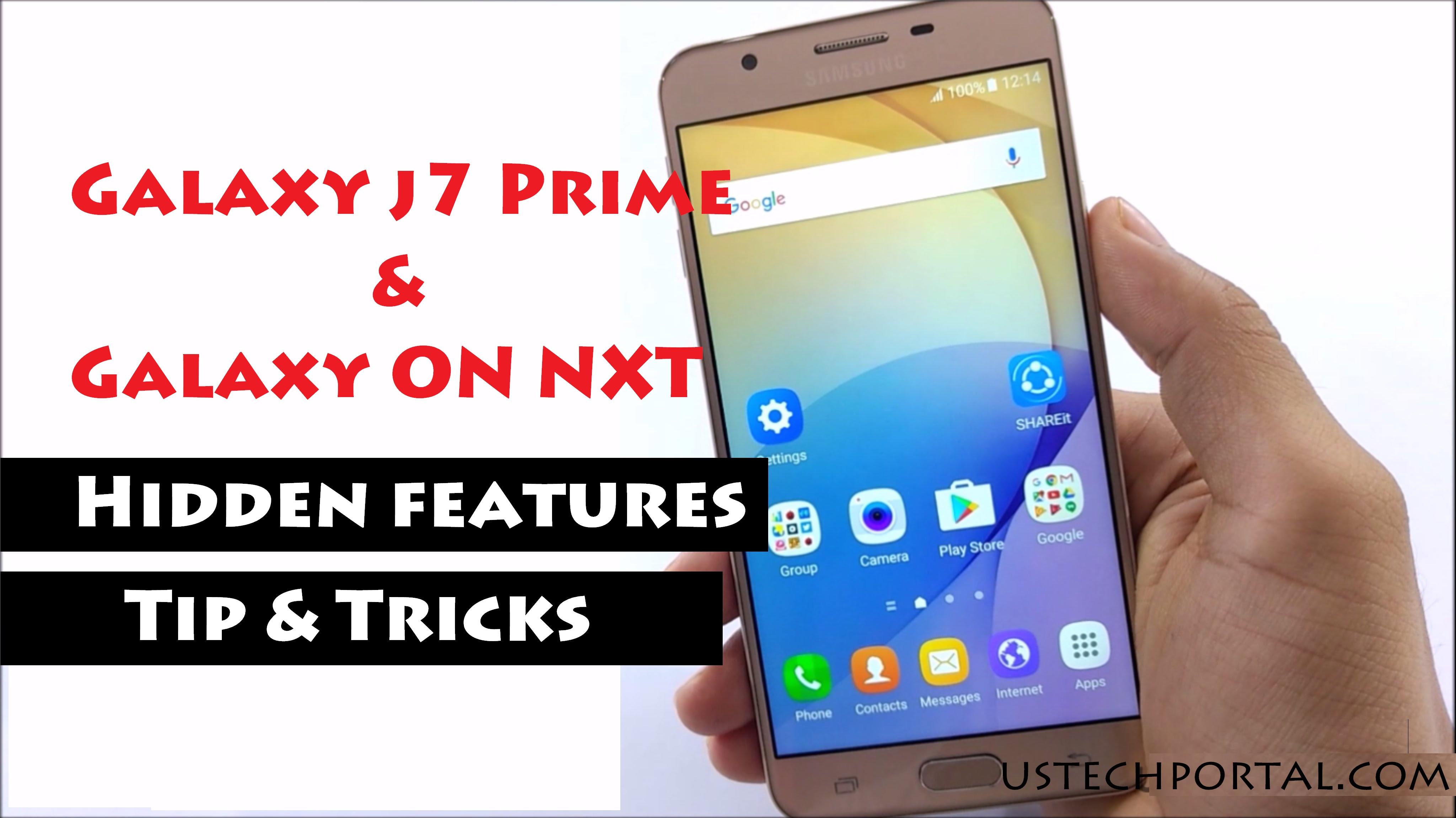 Samsung Galaxy J7 Prime -Galaxy On Nxt Hidden Features - Tips - Tricks