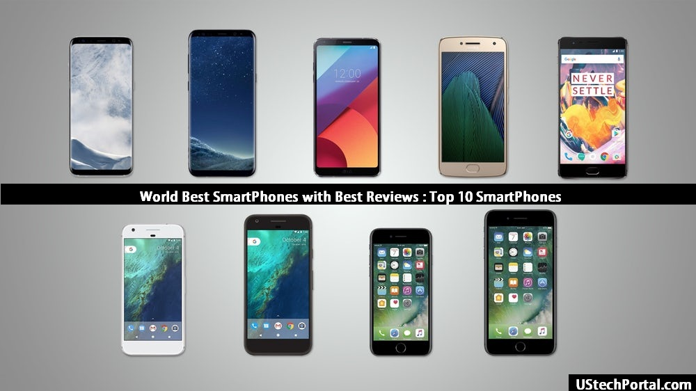 World Best Smartphones with Best Reviews : Top 10 Smartphone