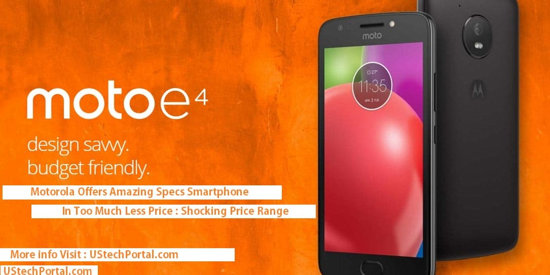 Moto E4 Review :Advantages | Disadvantages | Problems: Users Opinions