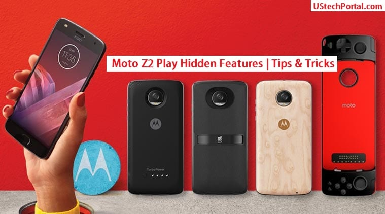 Moto Z2 Play Hidden Features | Tips & Tricks | UI Features