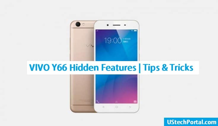 VIVO Y66 Hidden Features | Tips, Tricks | UI Features
