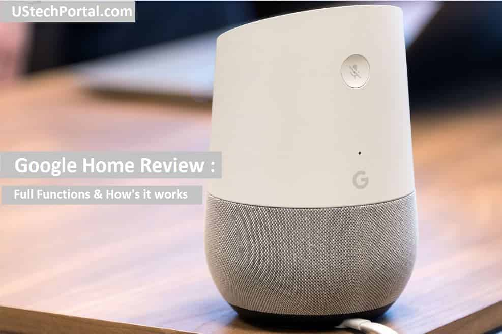 Google Home Review : Speaker Quality, Functions, Price Best Deals