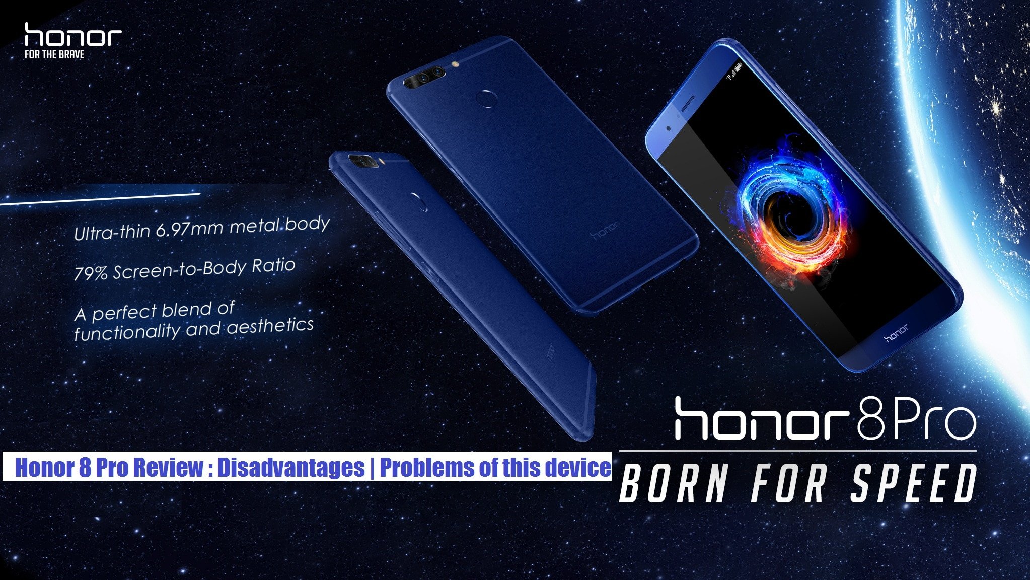Huawei Honor 8 Pro Review : Advantages, Disadvantages, Problems
