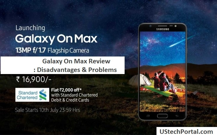 Samsung Galaxy ON MAX REVIEW -DISADVANTAGES
