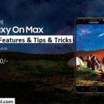 Samsung Galaxy On Max Hidden Features-tricks
