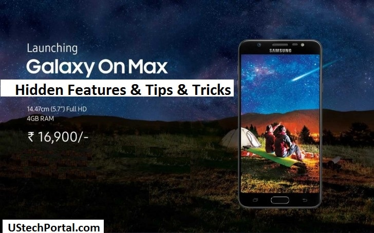 Samsung Galaxy On Max Hidden Features   Tips & Tricks   UI Features